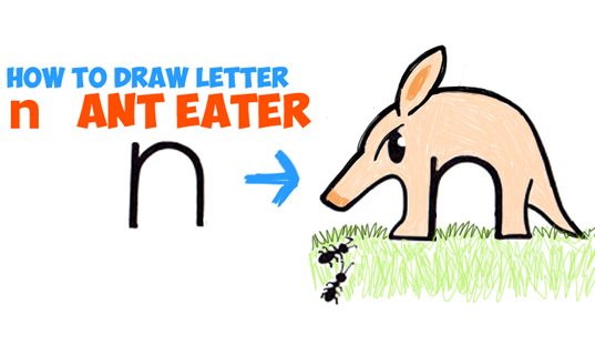 537x320 How To Draw Cartoon Ant Eater From Lowercase Letter N