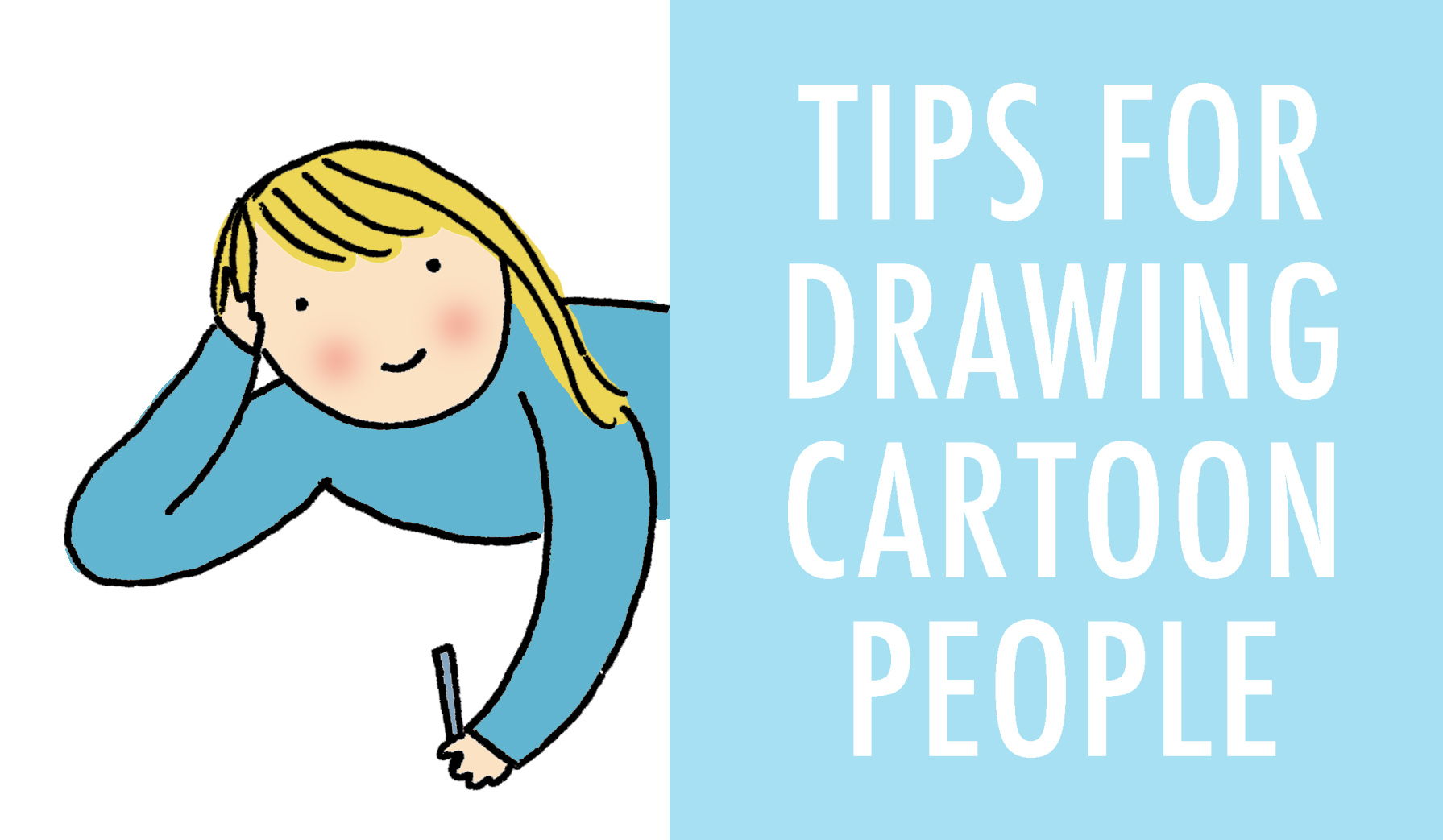 1791x1043 How To Draw Cartoon People With Expressive Detail