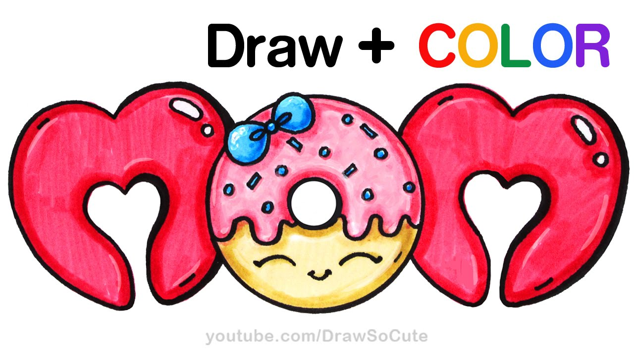 1280x720 How To Draw + Color Mom Bubble Letters With Donut Step