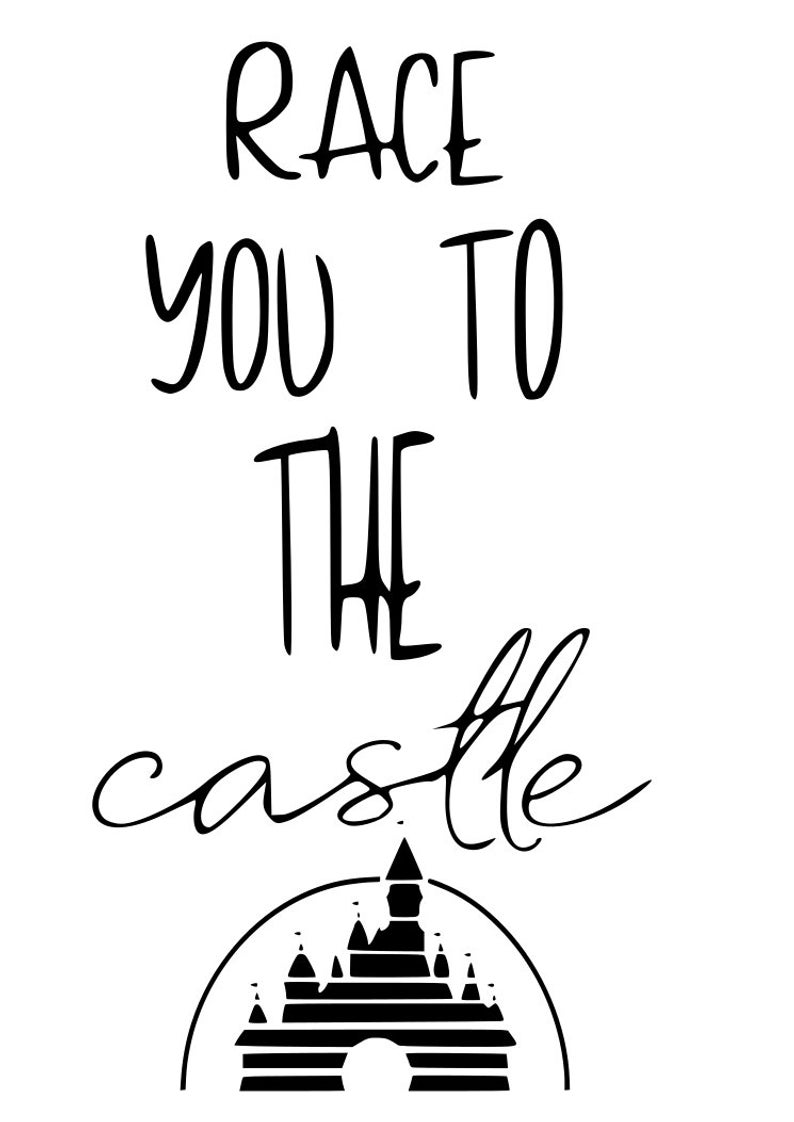 794x1122 Disney Race You To The Castle Best Day Ever Castle Run Etsy