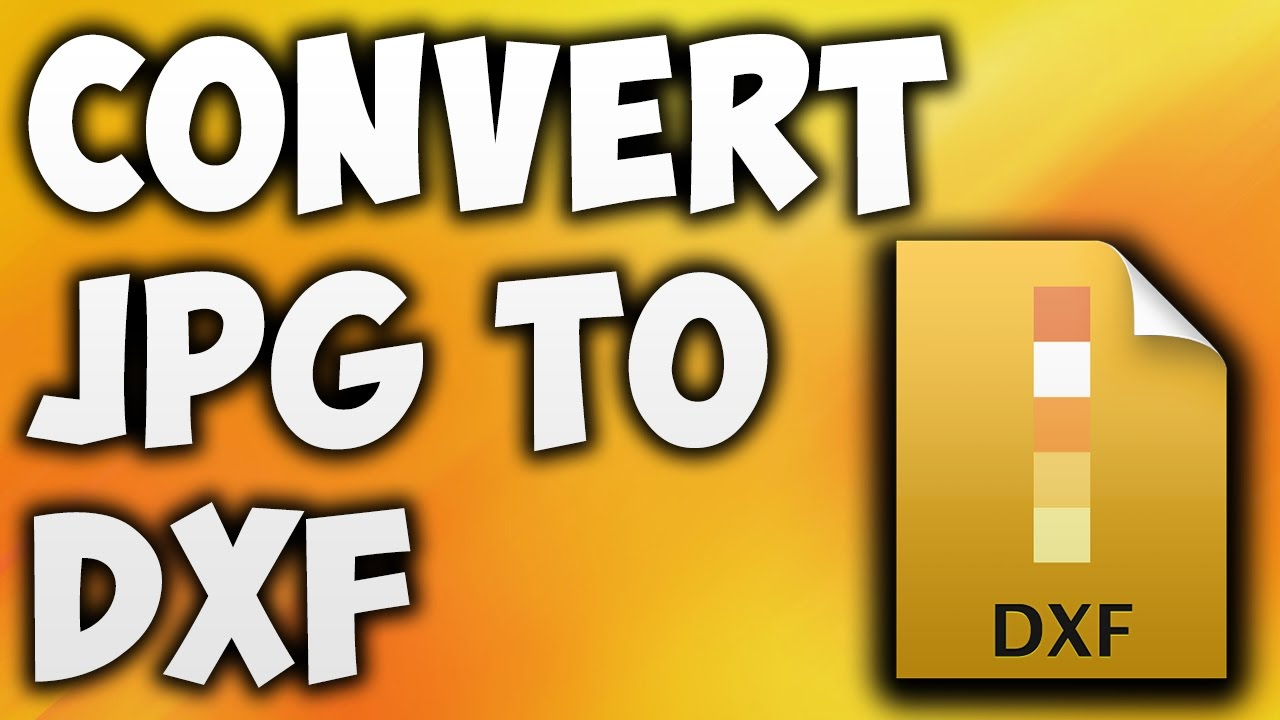 1280x720 How To Convert To Dxf Online