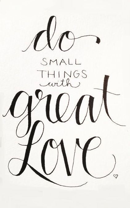 422x672 Original Drawing Do Small Things With Great Love Print