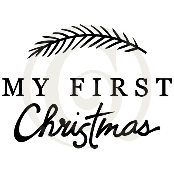 600x600 My First Christmas Svgdxf Christmas Sayings Quotes Cutting