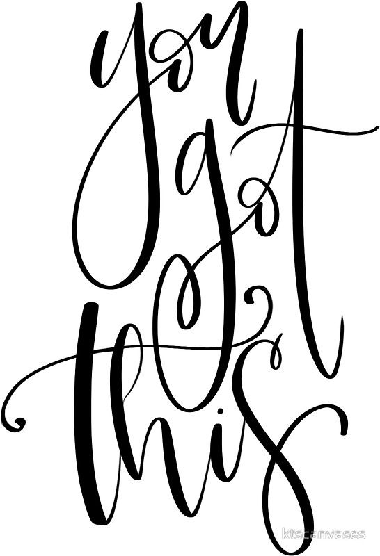 546x800 You Got This Sticker Favorite Words Calligraphy Quotes, Hand
