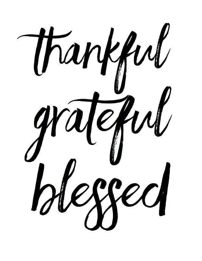 665x861 Thankful Grateful Blessed Free Print Sayings