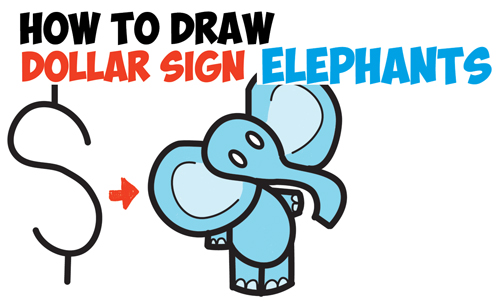 500x302 How To Draw Cartoon Elephant From The Dollar Sign