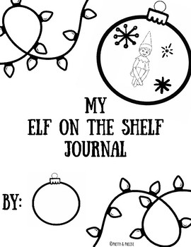 270x350 Elf On A Shelf Journal Worksheets Teaching Resources Tpt