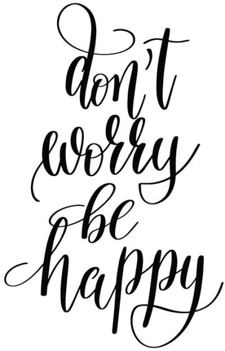 451x704 posters don't worry be happy quote printed poster funny poster