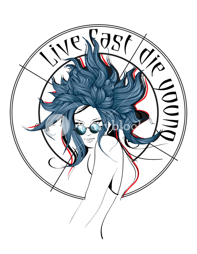 773x1000 Live Fast, Die Young Fashion Girl Face Illustration Of Fashion
