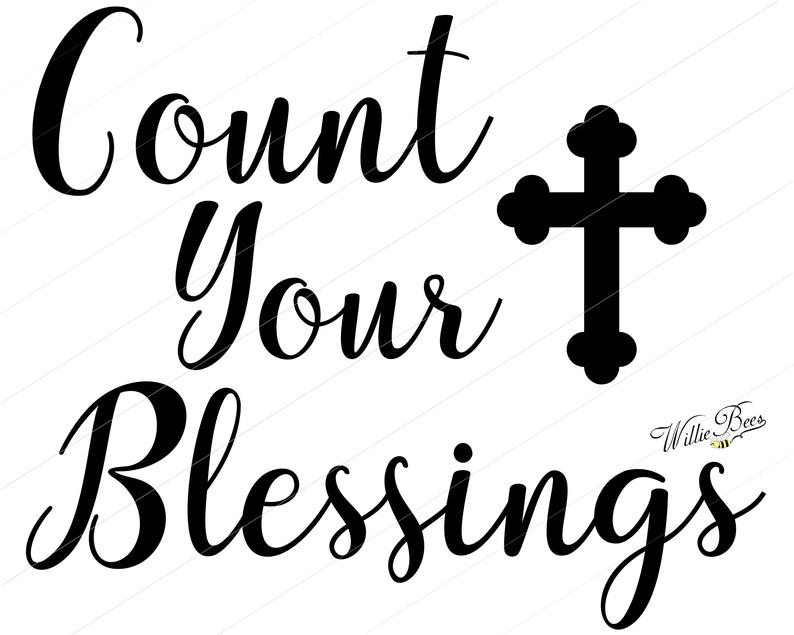 794x635 God Count Your Blessings Cross Praise The Lord Etsy