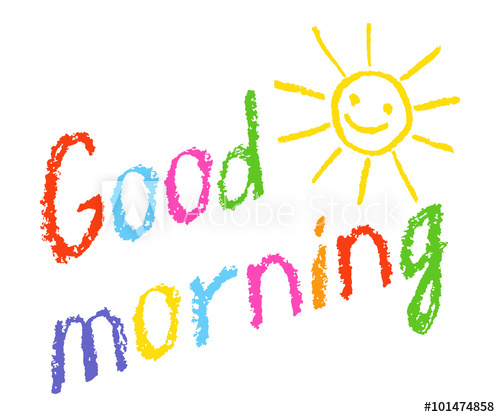 500x417 Good Morning Crayon Chalk Hand Lettering Handmade With Smiling Sun
