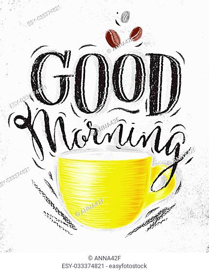 430x558 Poster Good Morning Chalk Stock Photos And Images Age Fotostock