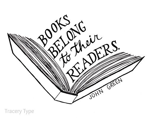 500x399 books belong to their readers books john green quotes, books