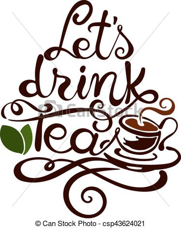 374x470 lettering lets drink tea modern lettering lets drink tea free