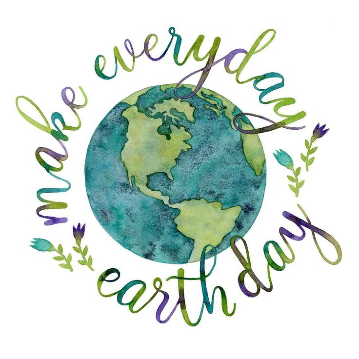 736x736 Make Every Day Earth Day Recycling Earth Day Quotes, Earth
