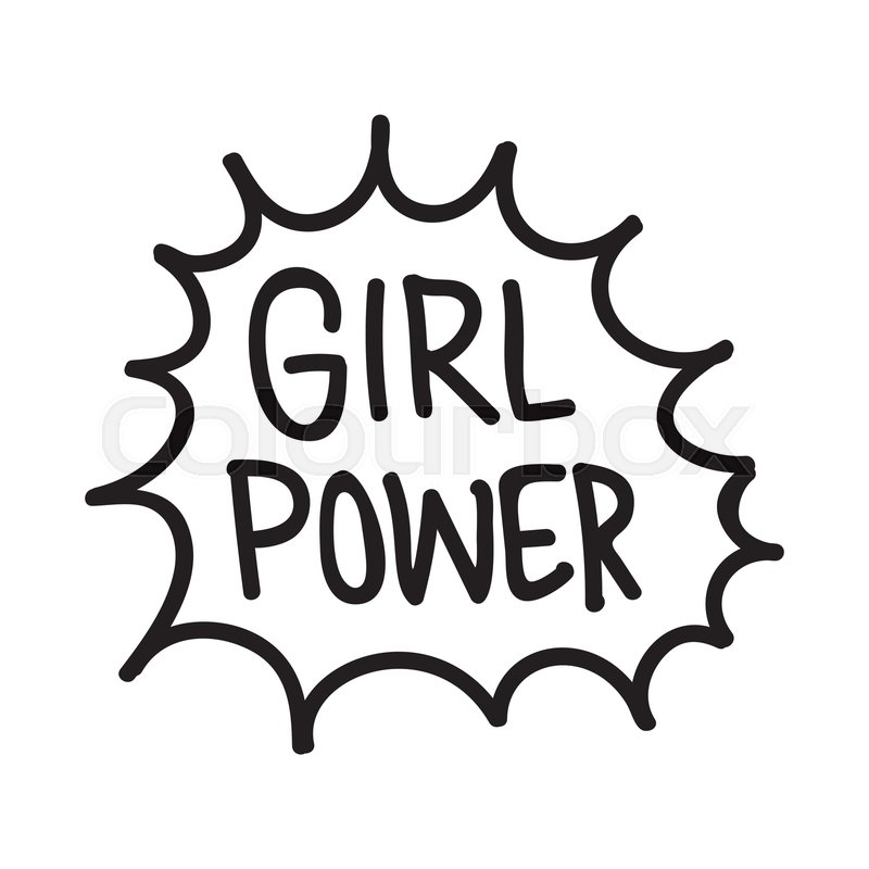 800x800 Grl Pwr Short Quote Girl Power Cute Stock Vector Colourbox