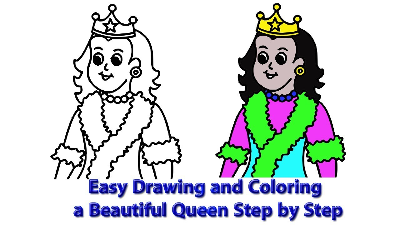 1280x720 Easy Drawing And Coloring A Beautiful Queen Step