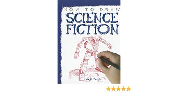 600x315 How To Draw Science Fiction Mark Bergin Amazon