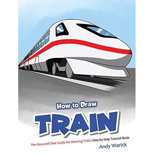 500x500 How To Draw Train The Easy And Clear Guide For Drawing Trains