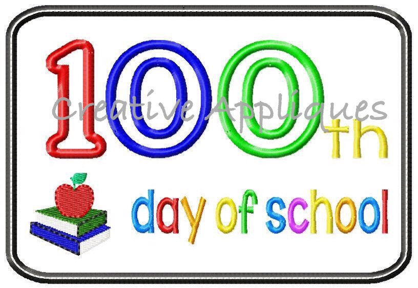 816x562 100th Day Of School Applique Creative Appliques