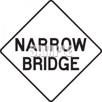 350x350 White Road Sign For Narrow Bridge