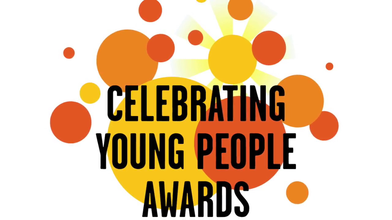 1280x720 Celebrating Young People Awards 2017