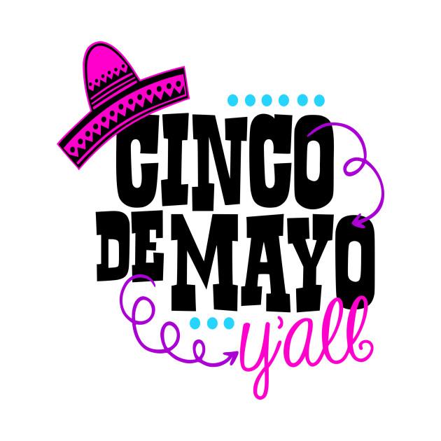 630x630 Cinco De Mayo Y'All