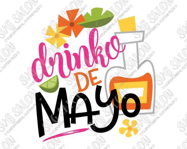 625x500 Drinko De Mayo Svg Cut File Set For Custom Diy Cinco De Mayo Shirts