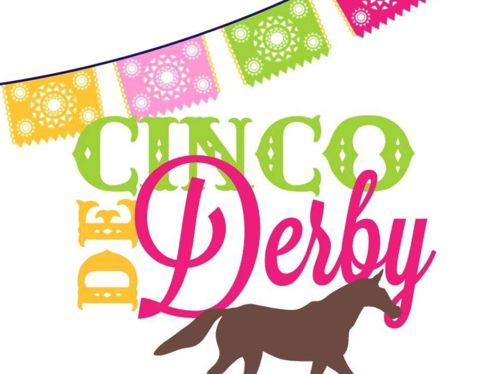 960x741 Kentucky Derby Meets Cinco De Mayo Cinco De Mayo Cinco De Derby