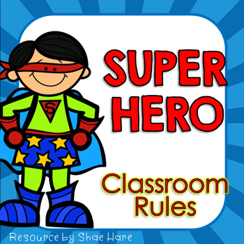 350x350 Classroom Rules {Super Hero Theme} Positive Behavior