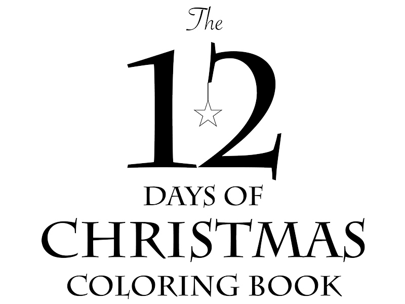 800x600 The 12 Days Of Christmas Coloring Book Parents