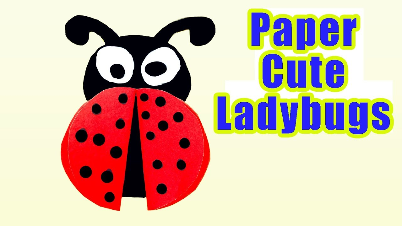 1280x720 Ladybug Diy For Kids How To Make Paper Cute Ladybugs For Kids