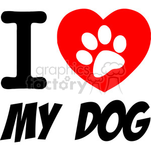 300x300 Royalty Free I Love My Dog Text With Red Heart And Paw Print