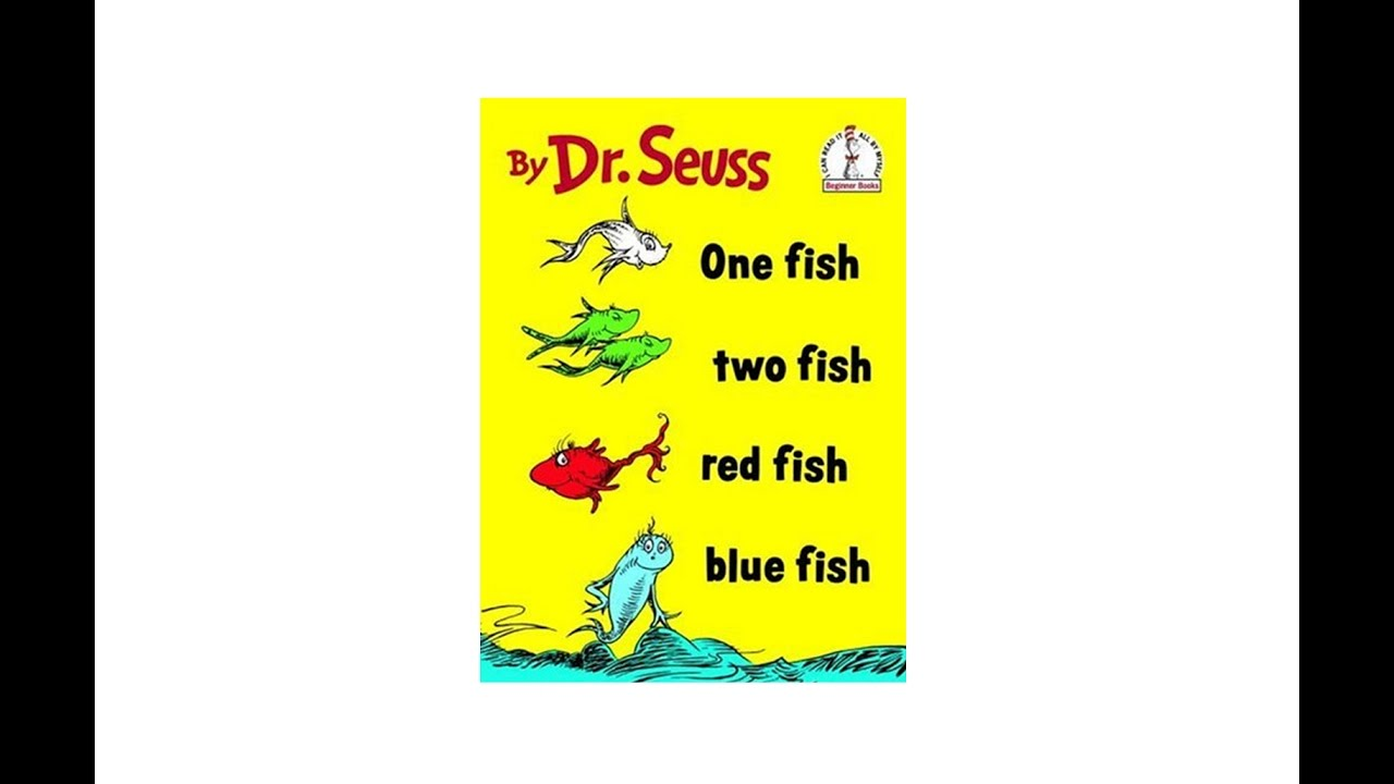 1280x720 One Fish, Two Fish, Red Fish, Blue Fish, By Dr. Seuss (Online