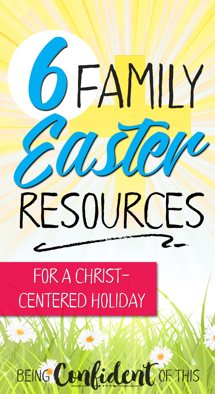 736x1347 Christ Centered Easter Resources For The Whole Family Being