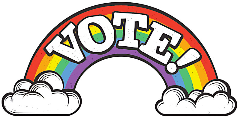 800x395 Gay Place Vote Early! Vote On Election Day! Just Vote!
