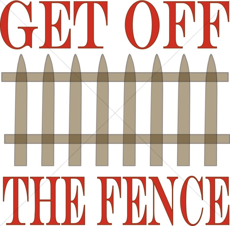 776x764 Get Off The Fence Clipart Inspirational Word Art