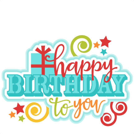 432x432 Happy Birthday To You Title Svg Scrapbook Cut File Cute Clipart
