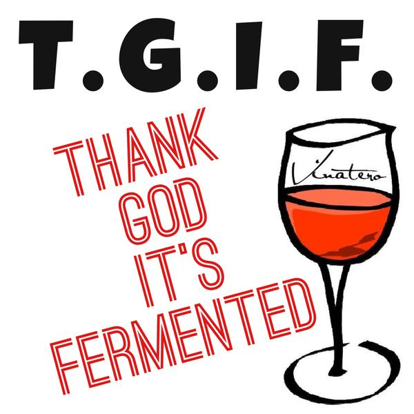 600x600 Tgif Thank God It'Fermented Wine In My Opinion Clipart
