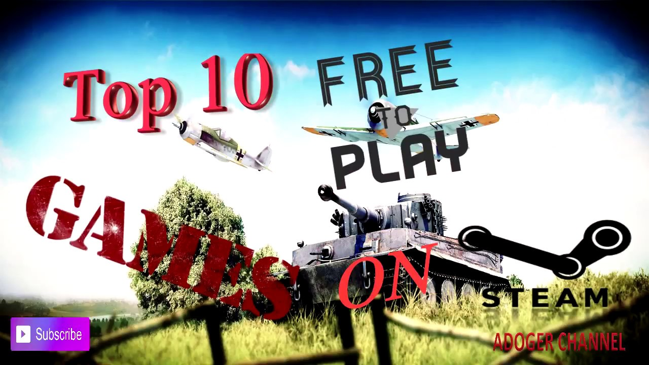 1280x720 Top 10 Best Free Games On Steam For Low, Med Pc 2017