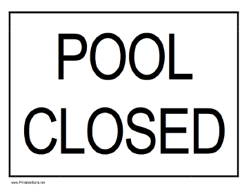 364x281 Printable Pool Closed Sign