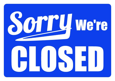 480x339 Business Closed Sign