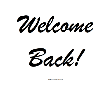 364x281 Printable Welcome Back Sign