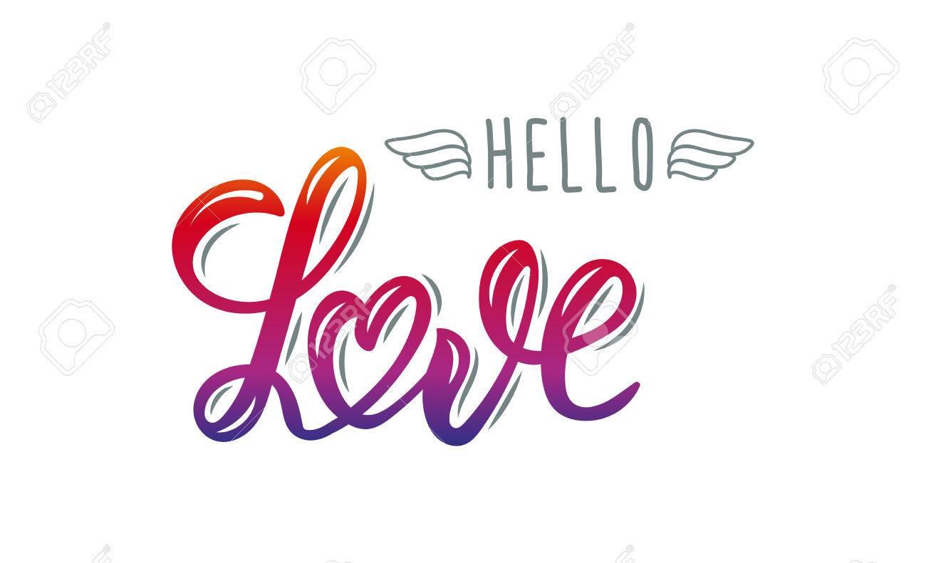 1300x791 Hello Love. Trendy Hand Lettering Quote, Fashion Graphics, Art
