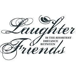248x248 Laughter Friends Word Art Great Quotes Word Art