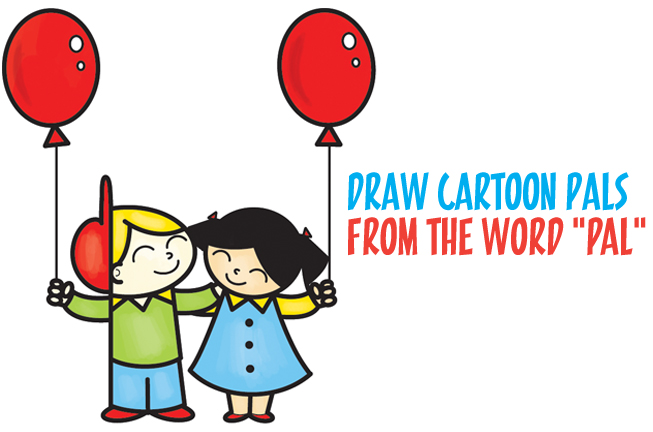 653x432 How To Draw 2 Cartoon Friends Or Pals From The Word Pal Word