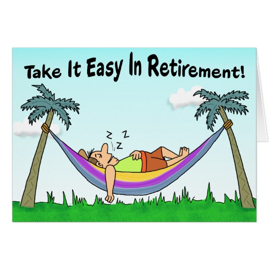 540x540 Funny Retirement Card Take It Easy! Card