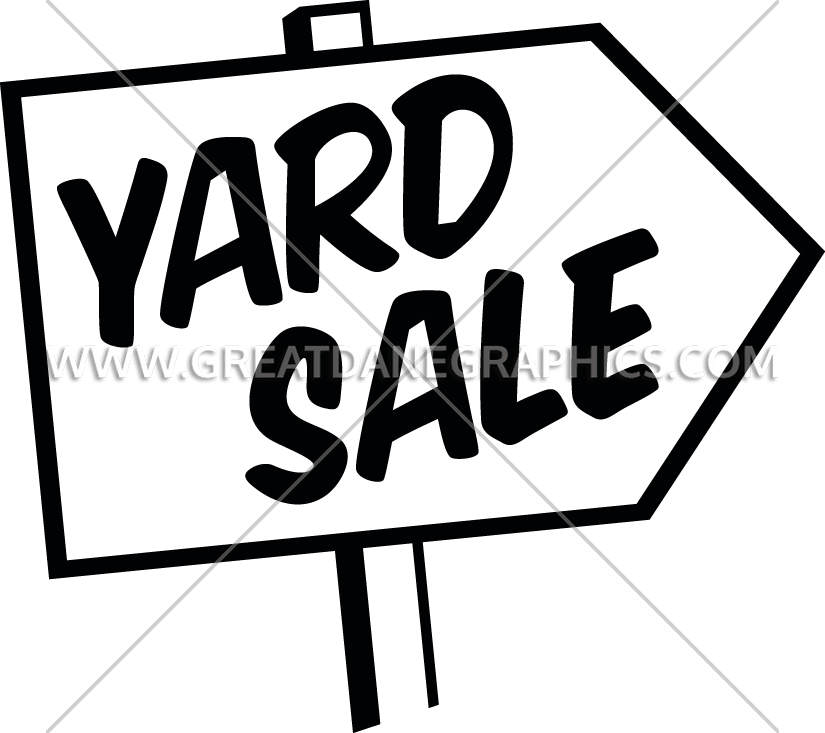 825x733 Yard Sale Sign Production Ready Artwork For T Shirt Printing
