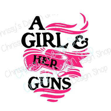 380x379 Girl Guns Svg Girl Loves Guns Svg Svg File Girl Svg