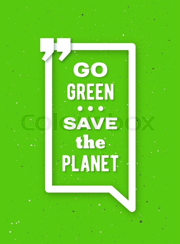 590x800 Go Green, Save The Planet Typographic Poster For Earth Day. Go